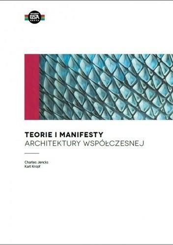 Okładka książki Teorie i manifesty architektury współczesnej