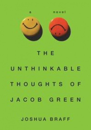 Okładka książki The Unthinkable Thoughts of Jacob Green