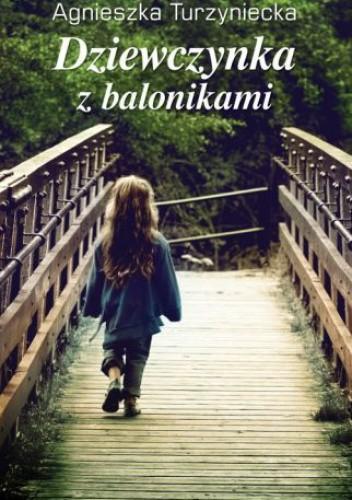 Okładka książki Dziewczynka z balonikami