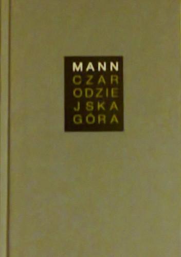 Okładka książki Czarodziejska góra. Tom I