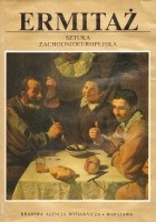 Ermitaż. Sztuka zachodnioeuropejska - malarstwo, grafika, rzeźba