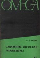 Zagadnienia socjologii współczesnej