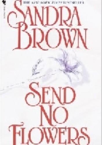 Okładka książki Send No Flowers
