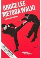 Bruce Lee Metoda walki, cz. 1 Techniki samoobrony