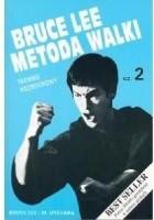 Bruce Lee Metoda walki, cz. 2 Trening podstawowy