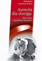 Aureola dla dwojga. Maria Corsini i Luigi Beltrame Quattrocchi