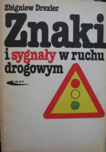 Okładka książki Znaki i sygnały w ruchu drogowym
