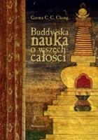 Buddyjska nauka o wszechcałości. Filozofia buddyzmu huayan