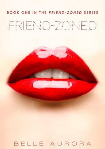 Okładka książki Friend-Zoned