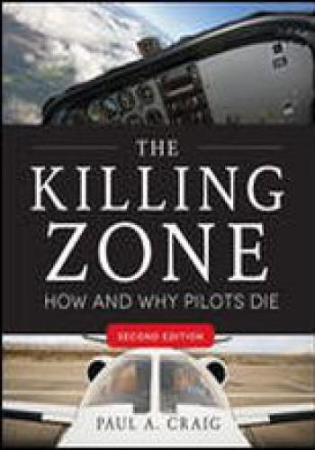 Okładka książki The Killing Zone. How and why pilots die