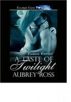 A Taste of Twilight