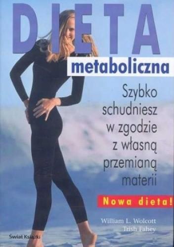 Okładka książki Dieta metaboliczna. Szybko schudniesz w zgodzie z własną przemianą materii