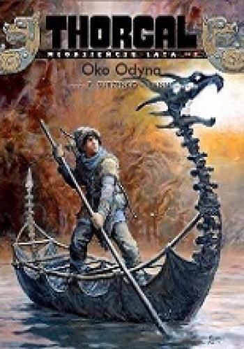 Okładka książki Thorgal - Młodzieńcze lata: Oko Odyna