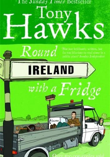 Okładka książki Round Ireland with a Fridge