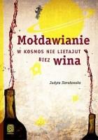 Mołdawianie w kosmos nie lietajut biez wina