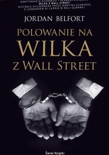 Okładka książki Polowanie na Wilka z Wall Street
