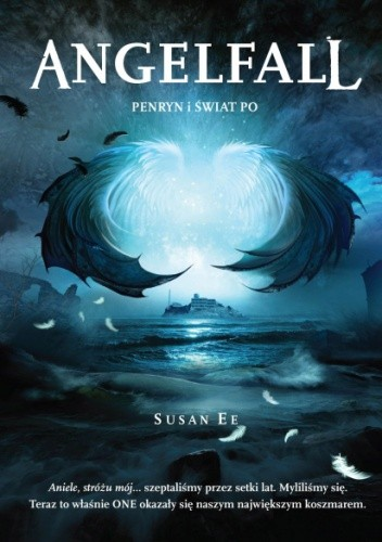 Okładka książki Angelfall. Penryn i Świat Po