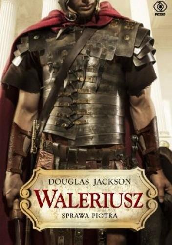Okładka książki Waleriusz. Sprawa Piotra