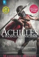 Achilles. W pułapce przeznaczenia