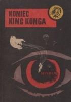 Koniec King Konga