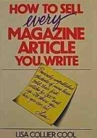 How to Sell Every Magazine Article You Write