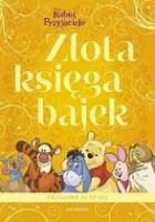 Złota księga bajek. Przygody Kubusia i Przyjaciół