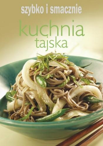Kuchnia Tajska Praca Zbiorowa 217385 Lubimyczytaćpl