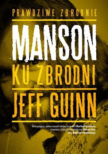 Okładka książki Manson. Ku zbrodni