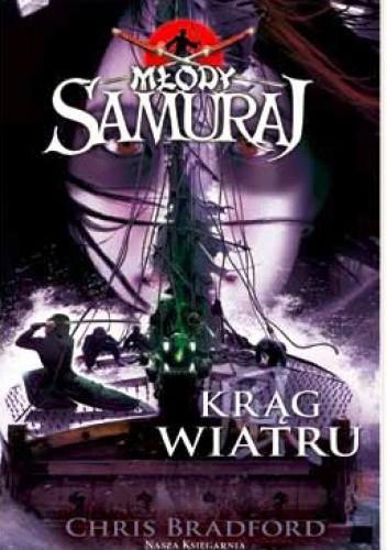 Okładka książki Młody Samuraj: Krąg Wiatru
