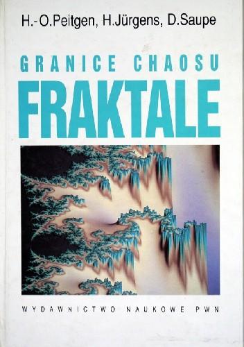 Okładka książki Granice chaosu. Fraktale. Część 1