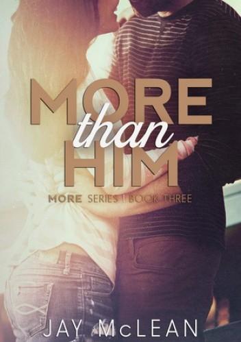 Okładka książki More Than Him