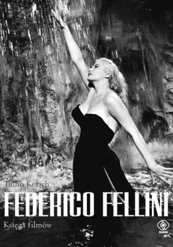 Okładka książki Federico Fellini. Księga filmów
