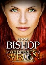 Morderstwo wron - Anne Bishop