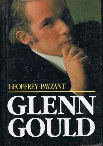 Okładka książki Glenn Gould muzyka i myśl