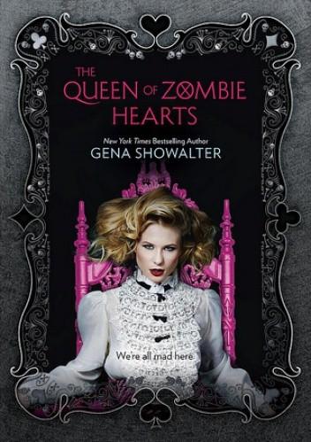 Okładka książki The Queen of Zombie Hearts