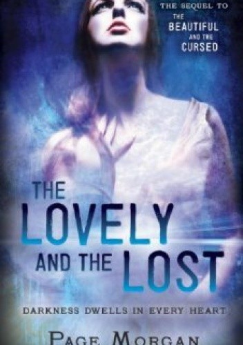 Okładka książki The Lovely and the Lost