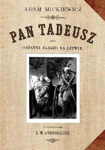 Okładka książki Pan Tadeusz czyli ostatni zajazd na Litwie