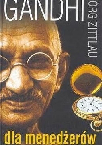 Gandhi dla menedżerów - Jorg Zittlau