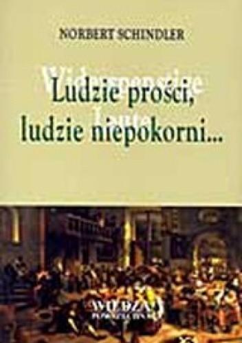 Okładka książki Ludzie prości, ludzie niepokorni...: kultura ludowa w początkach dziejów nowożytnych