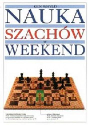 Okładka książki Nauka szachów w weekend