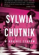 W krainie czarów - Sylwia Chutnik