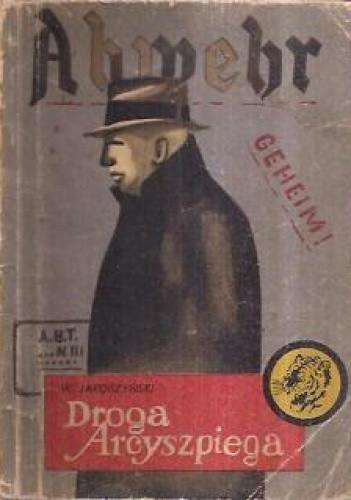 Okładka książki Droga Arcyszpiega
