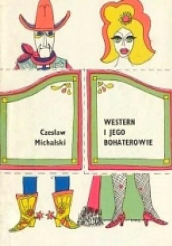 Okładka książki Western i jego bohaterowie