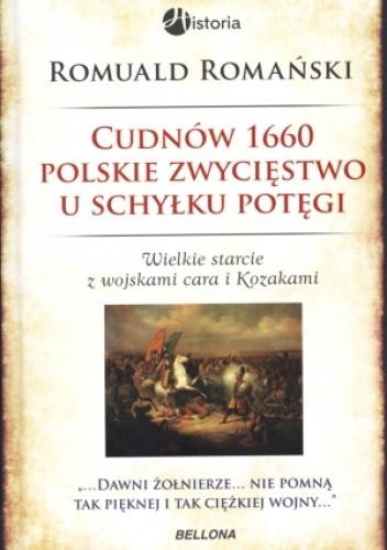 Okładka książki Cudnów 1660. Polskie zwycięstwo u schyłku potęgi