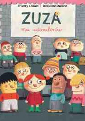 Okładka książki Zuza ma adoratorów