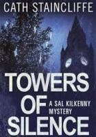 Towers of Silence. A Sal Kilkenny Mystery
