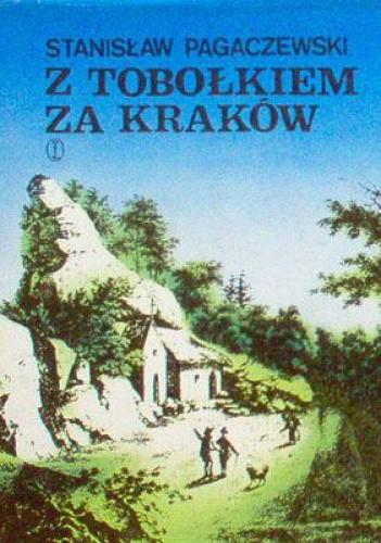 Okładka książki Z tobołkiem za Kraków