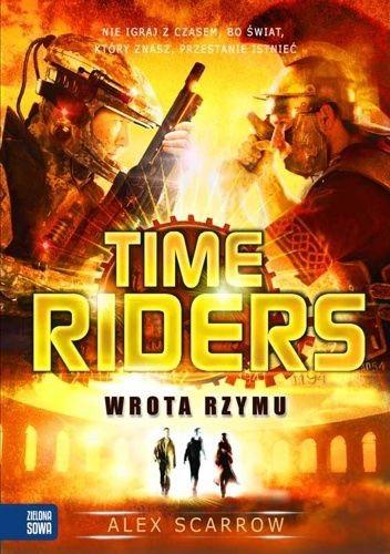 Okładka książki Time Riders. Wrota Rzymu