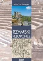 Rzymski Peloponez. Greckie elity polityczne wobec Cesarstwa