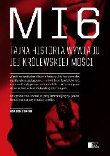 Okładka książki MI6. Tajna historia wywiadu Jej Królewskiej Mości